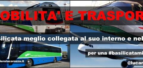 Mobilità e trasporti, la Basilicata meglio collegata al suo interno e nel Sud