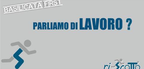 Basilicata Prima | LAVORO