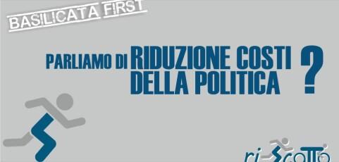 Basilicata Prima | RIDUZIONE COSTI DELLA POLITICA