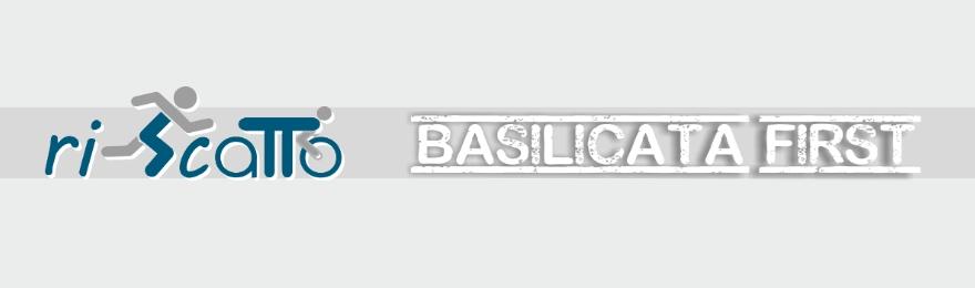 basilicatafirst_riscatto